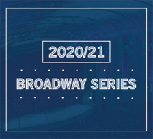 The Bushnell's 2020-21 Broadway Season